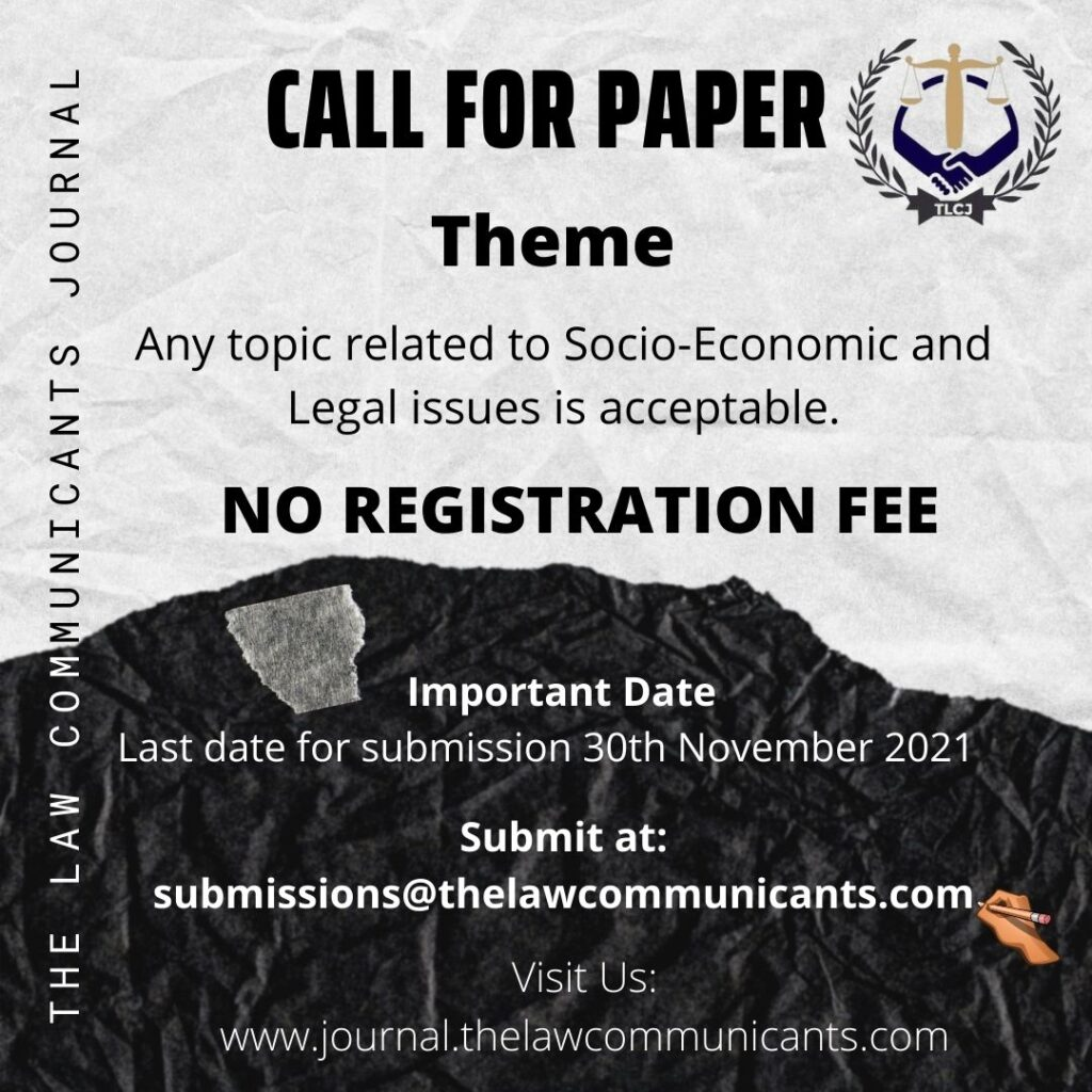 Call for Paper on Contemporary legal issues by The Law Communicants Journal (TLCJ) Volume 1, Issue 1